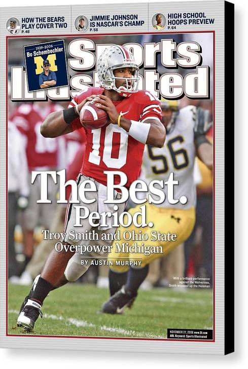 Magazine Cover Canvas Print featuring the photograph Ohio State Qb Troy Smith... Sports Illustrated Cover by Sports Illustrated