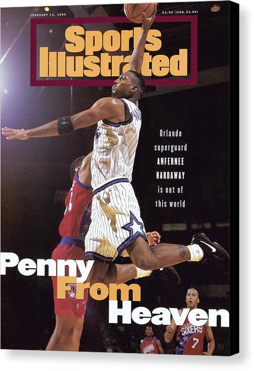 Magazine Cover Canvas Print featuring the photograph Orlando Magic Penny Hardaway Sports Illustrated Cover by Sports Illustrated