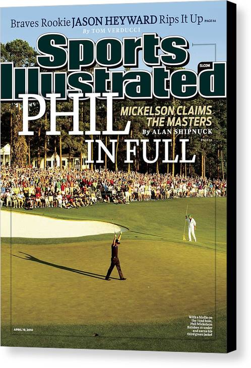 Magazine Cover Canvas Print featuring the photograph Phil Mickelson, 2010 Masters - Final Round Sports Illustrated Cover by Sports Illustrated