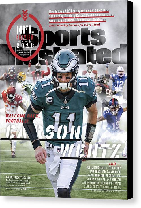 Magazine Cover Canvas Print featuring the photograph Philadelphia Eagles Carson Wentz, 2018 Nfl Football Preview Sports Illustrated Cover by Sports Illustrated