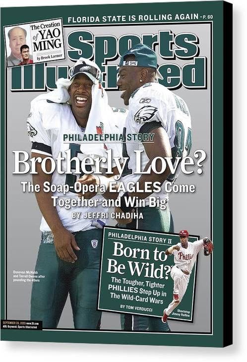 Magazine Cover Canvas Print featuring the photograph Philadelphia Eagles Qb Donovan Mcnabb And Terrell Owens Sports Illustrated Cover by Sports Illustrated