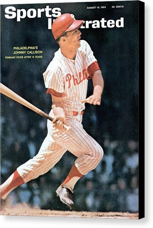 Magazine Cover Canvas Print featuring the photograph Philadelphia Phillies Johnny Callison... Sports Illustrated Cover by Sports Illustrated