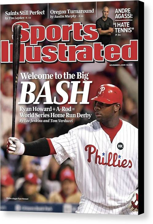 Playoffs Canvas Print featuring the photograph Philadelphia Phillies Ryan Howard, 2009 Nl Championship Sports Illustrated Cover by Sports Illustrated