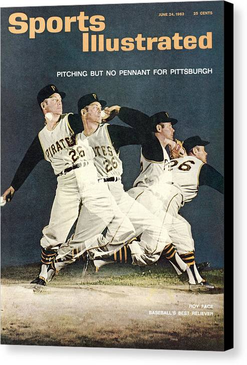 Magazine Cover Canvas Print featuring the photograph Pittsburgh Pirates Roy Face Sports Illustrated Cover by Sports Illustrated