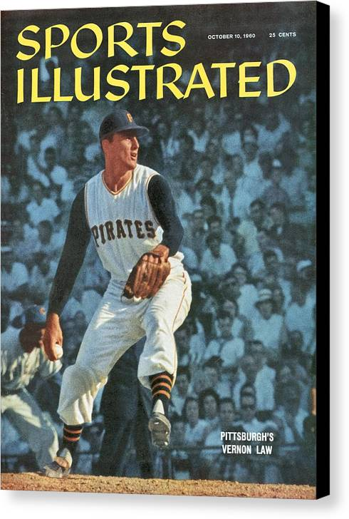 Magazine Cover Canvas Print featuring the photograph Pittsburgh Pirates Vern Law... Sports Illustrated Cover by Sports Illustrated