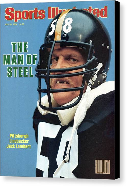 Magazine Cover Canvas Print featuring the photograph Pittsburgh Steelers Jack Lambert. Sports Illustrated Cover by Sports Illustrated