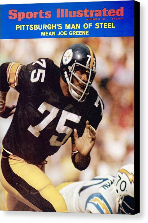 Sports Illustrated Canvas Print featuring the photograph Pittsburgh Steelers Joe Greene... Sports Illustrated Cover by Sports Illustrated