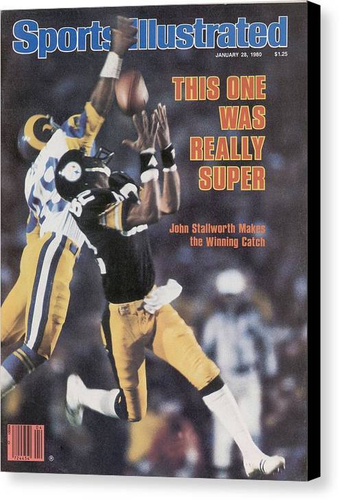 Magazine Cover Canvas Print featuring the photograph Pittsburgh Steelers John Stallworth, Super Bowl Xiv Sports Illustrated Cover by Sports Illustrated