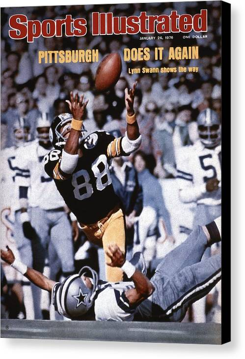 Magazine Cover Canvas Print featuring the photograph Pittsburgh Steelers Lynn Swann, Super Bowl X Sports Illustrated Cover by Sports Illustrated