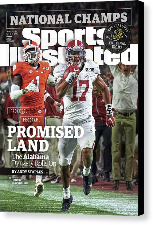 Magazine Cover Canvas Print featuring the photograph Process. Program. Promised Land. The Alabama Dynasty Rolls Sports Illustrated Cover by Sports Illustrated