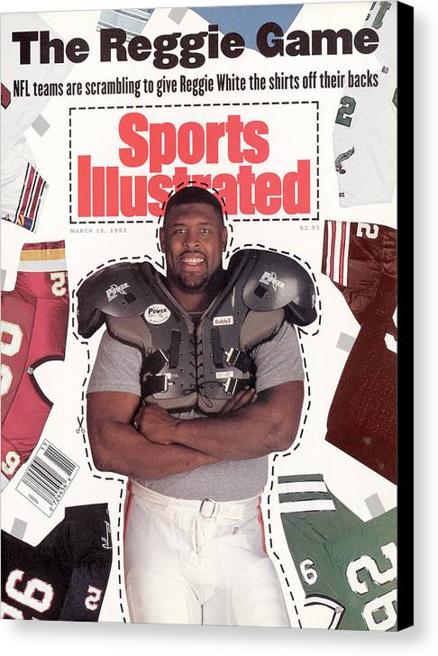 Magazine Cover Canvas Print featuring the photograph Reggie White, Nfl Free Agent Sports Illustrated Cover by Sports Illustrated