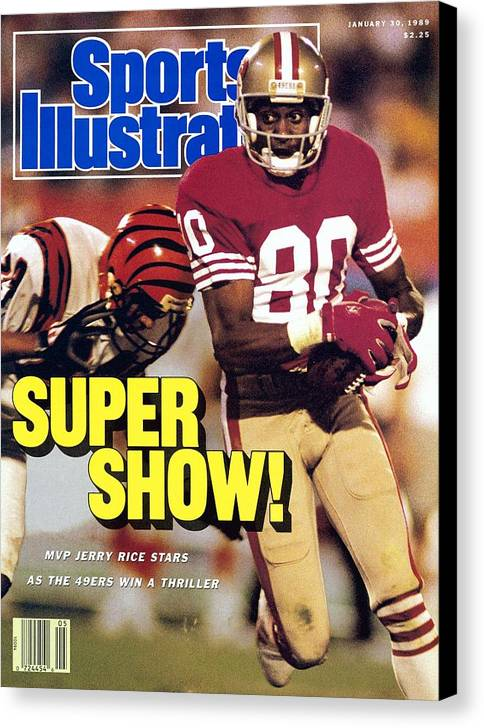San Francisco 49ers Jerry Rice Super Bowl Xxiii Sports Illustrated Cover Canvas Print Canvas Art By Sports Illustrated