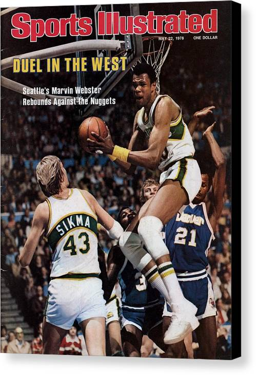 Playoffs Canvas Print featuring the photograph Seattle Supersonics Marvin Webster, 1978 Nba Western Sports Illustrated Cover by Sports Illustrated