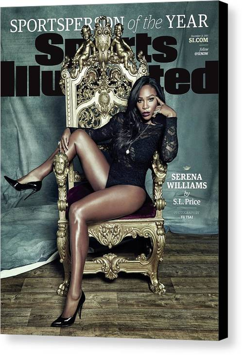 Magazine Cover Canvas Print featuring the photograph Serena Williams, 2015 Sportsperson Of The Year Sports Illustrated Cover by Sports Illustrated
