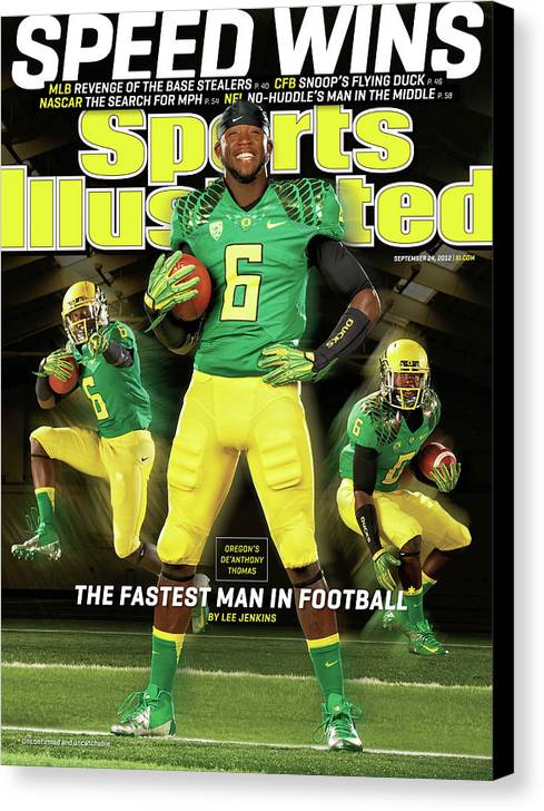 Magazine Cover Canvas Print featuring the photograph Speed Wins Oregons Deanthony Thomas, The Fastest Man In Sports Illustrated Cover by Sports Illustrated