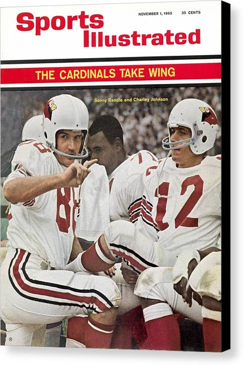 St. Louis Cardinals Canvas Print featuring the photograph St. Louis Cardinals Sonny Randle And Qb Charley Johnson Sports Illustrated Cover by Sports Illustrated