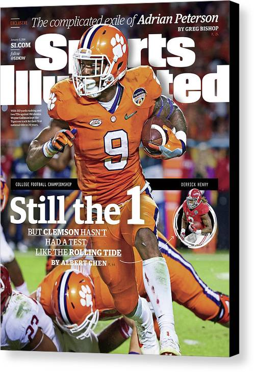 Miami Gardens Canvas Print featuring the photograph Still The 1, But Clemson Hasnt Had A Test Like The Rolling Sports Illustrated Cover by Sports Illustrated