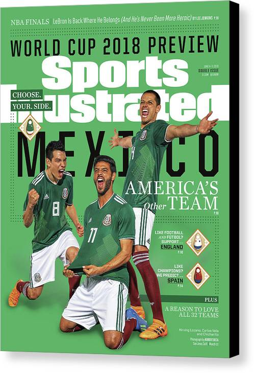 Championship Canvas Print featuring the photograph Team Mexico, World Cup 2018 Preview Sports Illustrated Cover by Sports Illustrated