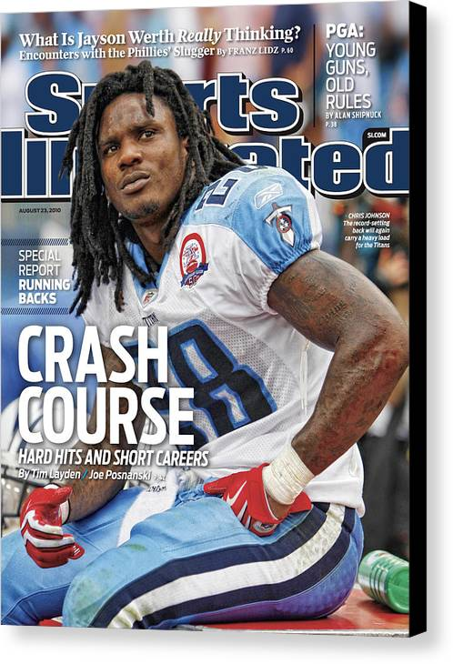 Magazine Cover Canvas Print featuring the photograph Tennessee Titans Chris Johnson... Sports Illustrated Cover by Sports Illustrated