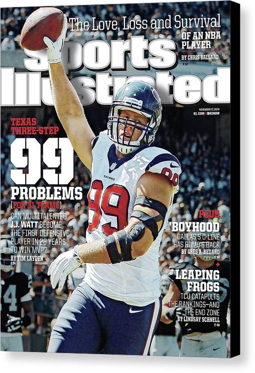 Magazine Cover Canvas Print featuring the photograph Texas Three-step 99 Problems for 31 Teams Sports Illustrated Cover by Sports Illustrated