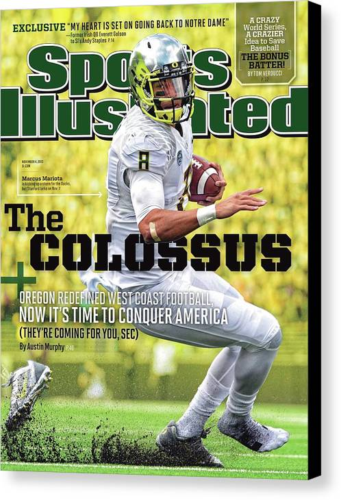 Magazine Cover Canvas Print featuring the photograph The Colossus Oregon Redefined West Coast Football, Now Its Sports Illustrated Cover by Sports Illustrated