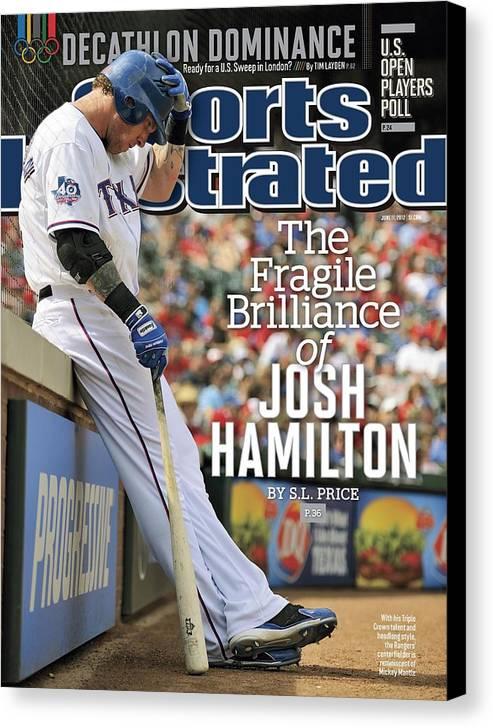 Magazine Cover Canvas Print featuring the photograph The Fragile Brilliance Of Josh Hamilton Sports Illustrated Cover by Sports Illustrated