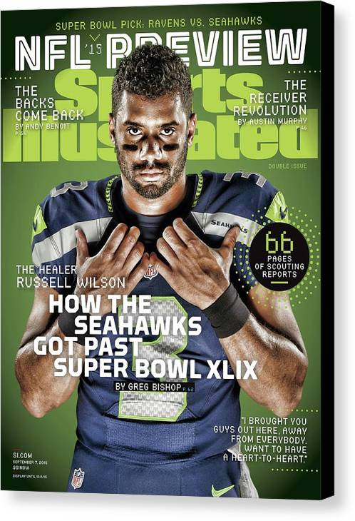 Magazine Cover Canvas Print featuring the photograph The Healer Russell Wilson 2015 Nfl Football Preview Issue Sports Illustrated Cover by Sports Illustrated