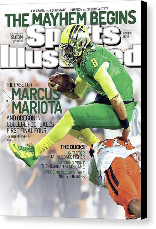 Magazine Cover Canvas Print featuring the photograph The Mayhem Begins The Case For Marcus Mariota And Oregon In Sports Illustrated Cover by Sports Illustrated