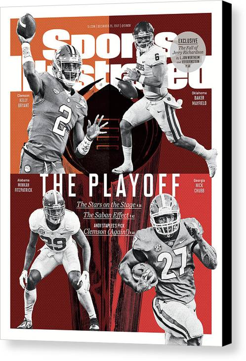 Magazine Cover Canvas Print featuring the photograph The Playoff 2017-18 College Football Playoff Preview Issue Sports Illustrated Cover by Sports Illustrated