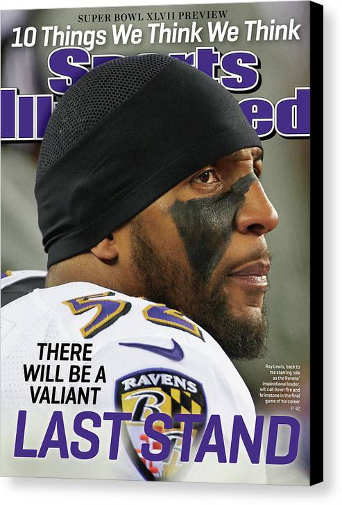 Magazine Cover Canvas Print featuring the photograph There Will Be A Valiant Last Stand Super Bowl Xlvii Preview Sports Illustrated Cover by Sports Illustrated