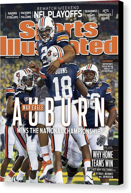 Magazine Cover Canvas Print featuring the photograph Tostitos Bcs National Championship Game - Oregon V Auburn Sports Illustrated Cover by Sports Illustrated