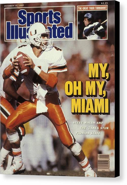 1980-1989 Canvas Print featuring the photograph University Of Miami Qb Steve Walsh Sports Illustrated Cover by Sports Illustrated