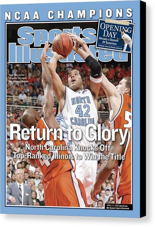Roger Powell Jr. Canvas Print featuring the photograph University Of North Carolina Sean May, 2005 Ncaa National Sports Illustrated Cover by Sports Illustrated