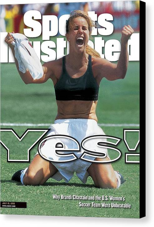 Magazine Cover Canvas Print featuring the photograph Usa Brandi Chastain, 1999 Womens World Cup Final Sports Illustrated Cover by Sports Illustrated