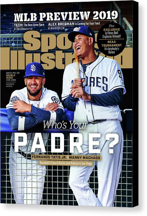 Magazine Cover Canvas Print featuring the photograph Whos Your Padre 2019 Mlb Season Preview Sports Illustrated Cover by Sports Illustrated