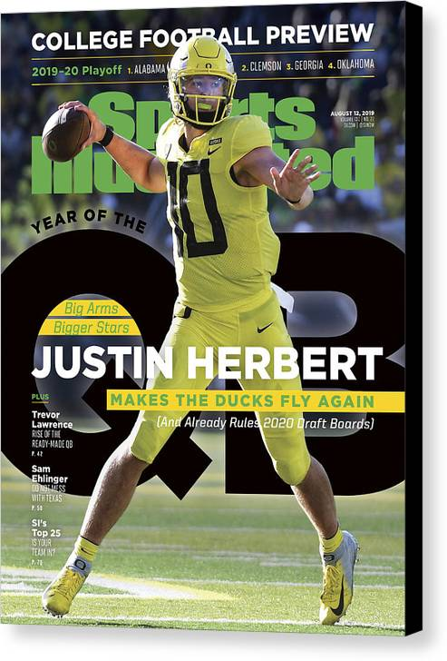 Magazine Cover Canvas Print featuring the photograph Year Of The Qb University Of Oregon Justin Herbert, 2019 Sports Illustrated Cover by Sports Illustrated