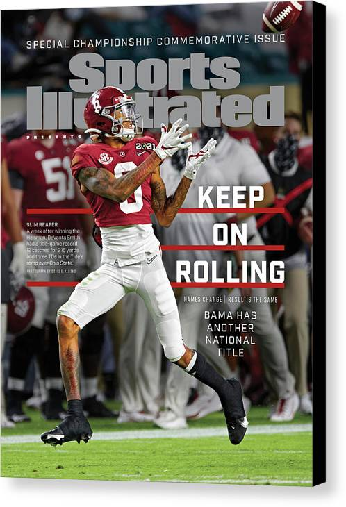 Commemorative Canvas Print featuring the photograph Keep on Rolling Alabama Championship Sports Illustrated Cover by Sports Illustrated