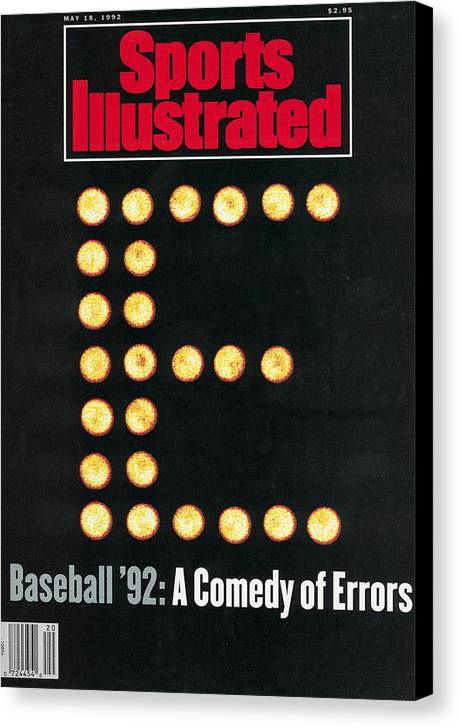 Magazine Cover Canvas Print featuring the photograph Baseball 92 A Comedy Of Errors Sports Illustrated Cover by Sports Illustrated