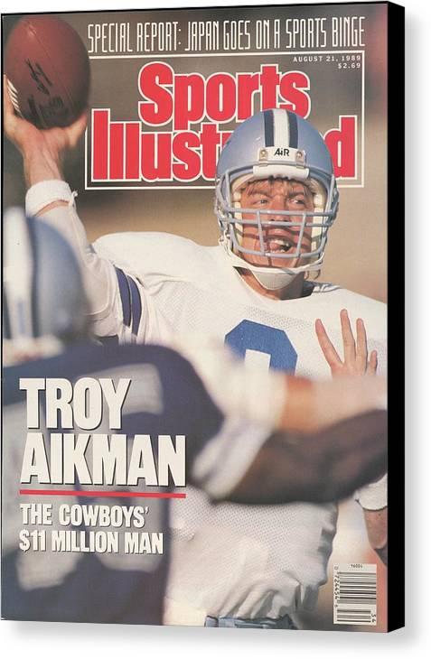 Magazine Cover Canvas Print featuring the photograph Dallas Cowboys Qb Troy Aikman... Sports Illustrated Cover by Sports Illustrated