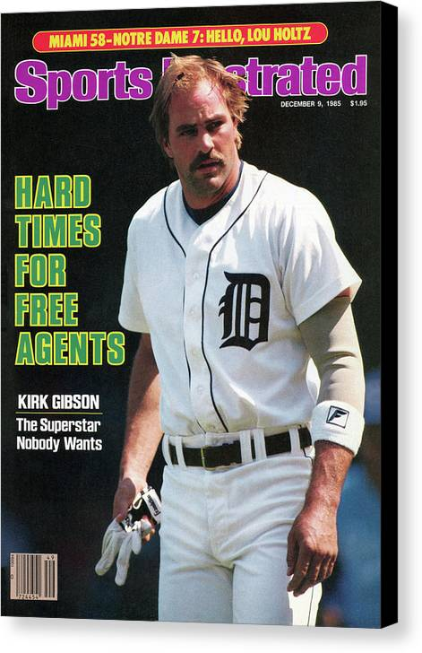Magazine Cover Canvas Print featuring the photograph Hard Times For Free Agents Kirk Gibson, The Superstar Sports Illustrated Cover by Sports Illustrated