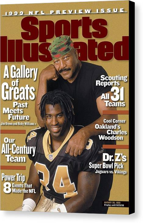 Magazine Cover Canvas Print featuring the photograph Jim Brown And New Orleans Saints Ricky Williams, 1999 Nfl Sports Illustrated Cover by Sports Illustrated