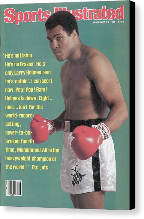 Larry Holmes Canvas Print featuring the photograph Muhammad Ali, Heavyweight Boxing Sports Illustrated Cover by Sports Illustrated
