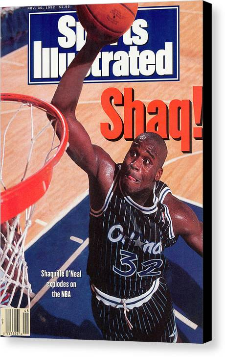 Magazine Cover Canvas Print featuring the photograph Orlando Magic Shaquille Oneal... Sports Illustrated Cover by Sports Illustrated