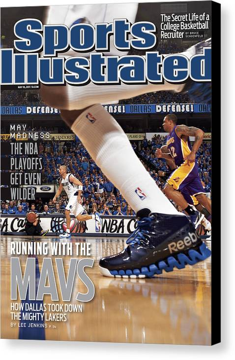 Magazine Cover Canvas Print featuring the photograph Running With The Mavs How Dallas Took Down The Mighty Lakers Sports Illustrated Cover by Sports Illustrated