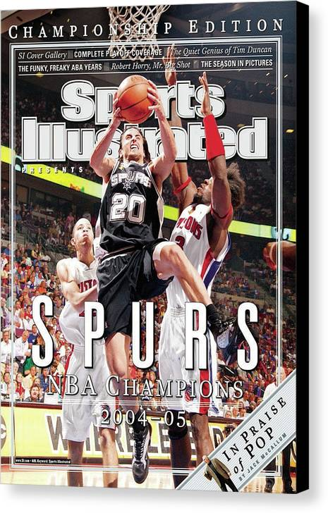 Playoffs Canvas Print featuring the photograph San Antonio Spurs Manu Ginobili, 2005 Nba Finals Sports Illustrated Cover by Sports Illustrated