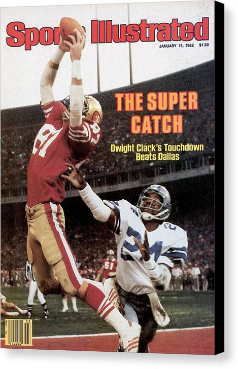 Candlestick Park Canvas Print featuring the photograph San Francisco 49ers Dwight Clark, 1982 Nfc Championship by Sports Illustrated Cover