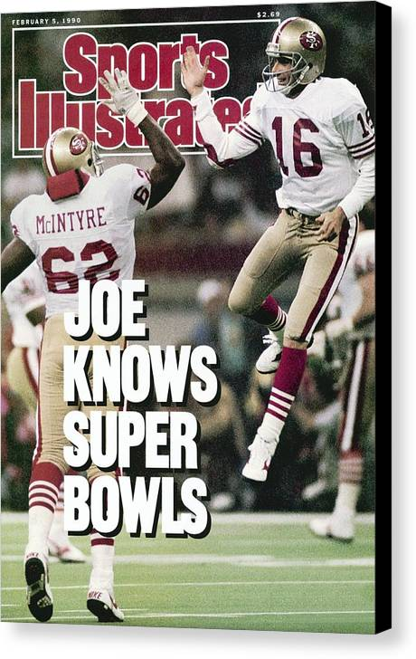 Magazine Cover Canvas Print featuring the photograph San Francisco 49ers Qb Joe Montana, Super Bowl Xxiv Sports Illustrated Cover by Sports Illustrated