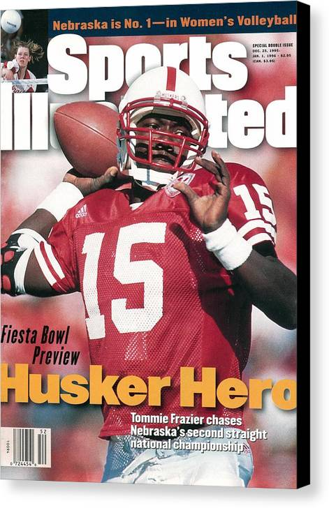 Magazine Cover Canvas Print featuring the photograph University Of Nebraska Qb Tommie Frazier Sports Illustrated Cover by Sports Illustrated