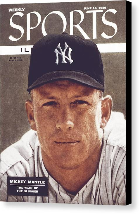 Magazine Cover Canvas Print featuring the photograph New York Yankees Mickey Mantle Sports Illustrated Cover by Sports Illustrated