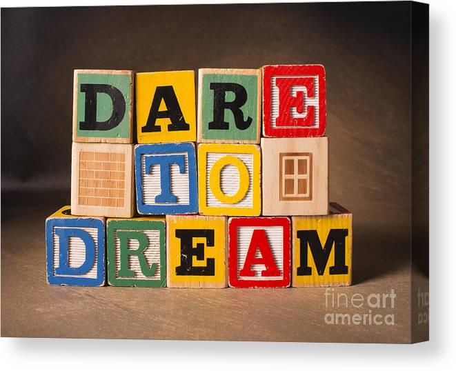 Dare To Dream Canvas Print featuring the photograph Dare To Dream by Art Whitton